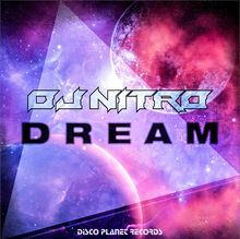 dj nitro dream remakeit